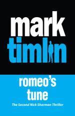 Romeo's Tune - Mark Timlin