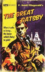 The Great Gatsby : Pulp Classics Edition - F. Scott Fitzgerald