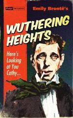 Wuthering Heights : Pulp! The Classics - Emily Bronte