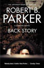 Back Story - Robert B. Parker
