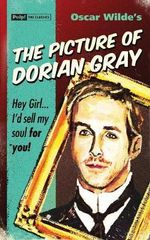 The Picture of Dorian Gray : Pulp! The Classics - Oscar Wilde