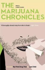 The Marijuana Chronicles - Jonathan Santlofer