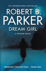 Dream Girl - Robert B. Parker