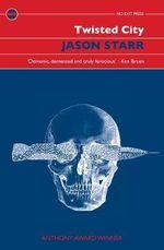 Twisted City - Jason Starr