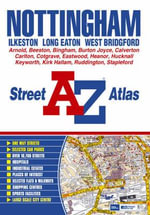 Nottingham, Ilkeston, Long Eaton, West Bridgford, Street Atlas