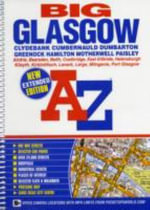 Big Glasgow Street Atlas : Beyond the Blitz - Geographers' A-Z Map Company