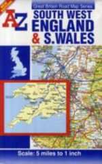 South West England and South Wales Road Map - Geographers' A-Z Map Company