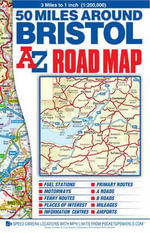 50 Miles Around Bristol Road Map - Geographers' A-Z Map Company