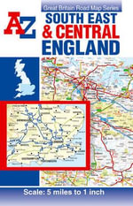 South East and Central England Road Map - Geographers' A-Z Map Company