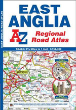 East Anglia Regional Road Atlas - Geographers' A-Z Map Company
