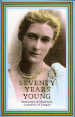 Seventy Years Young : Memoirs of Elizabeth, Countess of Fingall - Pamela Hinkson