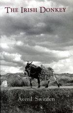 The Irish Donkey - Averil Swinfen