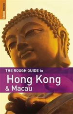 Rough Guide to Hong Kong & Macau The - Jules Brown
