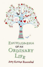 Encyclopaedia of an Ordinary Life - Amy Krouse Rosenthal
