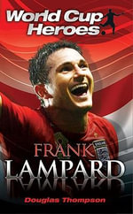 Frank Lampard - Douglas Thompson