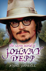 The Secret World of Johnny Depp - Nigel Goodall
