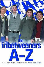 The Inbetweeners A-Z - Matthew Richardson