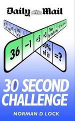 30 Second Challenge : The Original Brain Trainer - Norman Lock