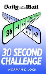Daily Mail 30 Second Challenge : The Original Brain Trainer - Norman Lock