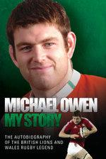 Michael Owen : My Story - Michael Owen