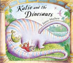 Katie and the Dinosaurs - James Mayhew