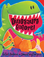Dinosaurs Galore - Giles Andreae