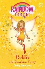 Goldie the Sunshine Fairy : The Rainbow Magic - The Weather Fairies Series : Book 11 - Daisy Meadows