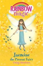 Jasmine the Present Fairy : The Party Fairies : The Rainbow Magic Series : Book 21 - Daisy Meadows