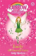 Emily the Emerald Fairy : The Jewel Fairies : The Rainbow Magic Series : Book 24 - Daisy Meadows