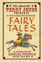 Fairy Tales :  Fairy Tales - Terry Jones