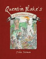 Quentin Blake's A Christmas Carol - Charles Dickens