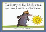 Story Of The Little Mole (Plop-Up Ed) - Werner Holzwarth