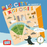 Where Can I Go? Big City Explorer : Amazing World City Maps and Facts - Maggie Li