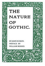 The Nature of Gothic - John Ruskin