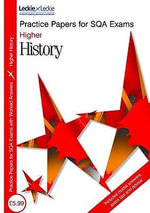 Higher History Practice Papers - John A. Kerr