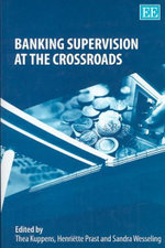 Banking Supervision at the Crossroads - Thea Kuppens