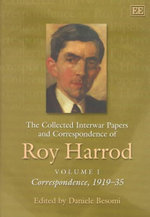 The Collected Interwar Papers and Correspondence of Roy Harrod - Roy Harrod