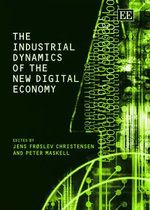 The Industrial Dynamics of the New Digital Economy - Jens Froslev Christensen