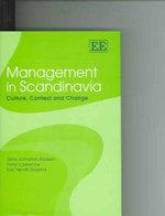Management in Scandinavia :  Theory and Application - Jette Schramm-Nielsen