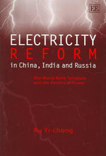Electricity Reform in China, India and Russia - Yi-Chong Xu