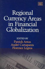 Regional Currency Areas in Financial Globalization