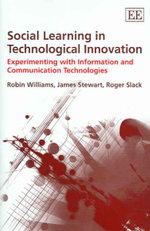 Social Learning and Technological Innovation - Robin Williams