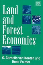 Land and Forest Economics :  Current Issues and Perspectives - G. Cornelis Van Kooten
