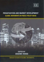 Privatisation and Market Development Global Movements in Public Policy Ideas