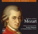 Wolfgang Amadeus Mozart : Life and Works (Naxos) - Jeremy Siepmann