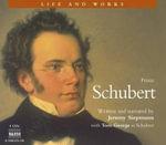 Schubert : Life & Works S. - Jeremy Siepmann