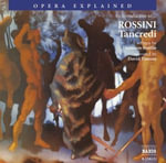 Tancredi : An Introduction to Rossini's Opera - Thomson Smillie