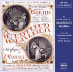 Werther : An Introduction to Massenet's Opera - Thomson Smillie