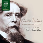 Charles Dickens : A Portrait in Letters - Charles Dickens