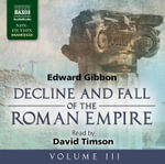Decline and Fall of the Roman Empire : v. 3 - Edward Gibbon